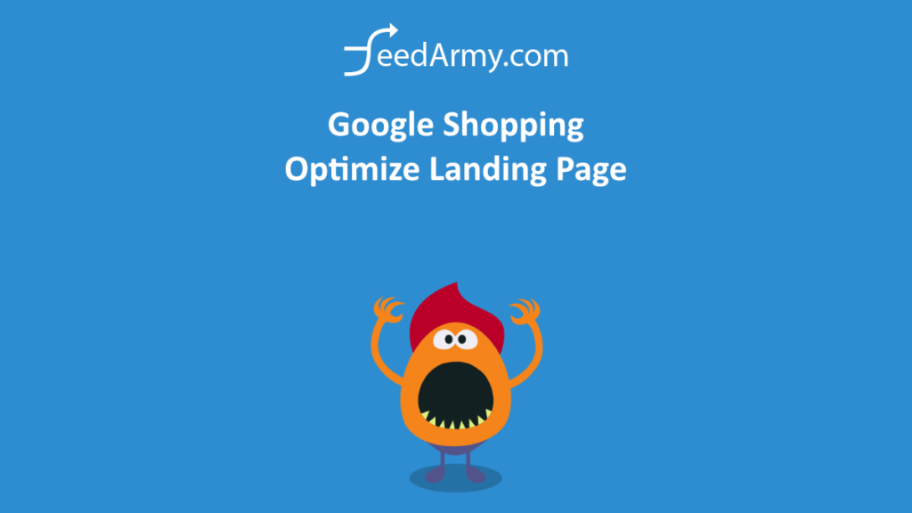 Google Shopping Optimize Landing Page
