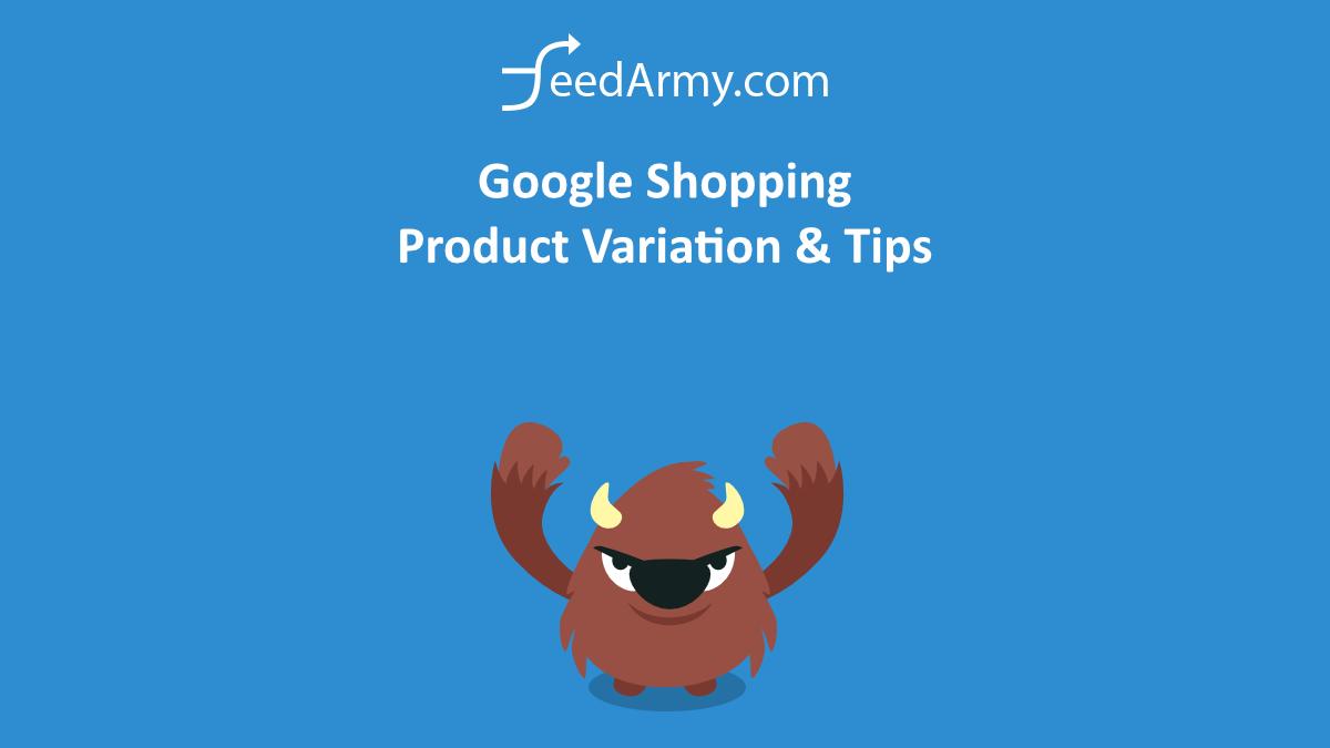 Google Shopping Product Variation & Tips