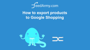 How to export products to Google Shopping