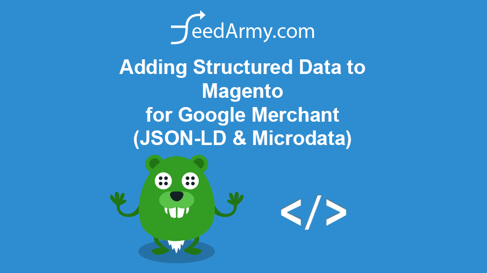 Adding Structured Data to Magento for Google Merchant (JSON-LD & Microdata)