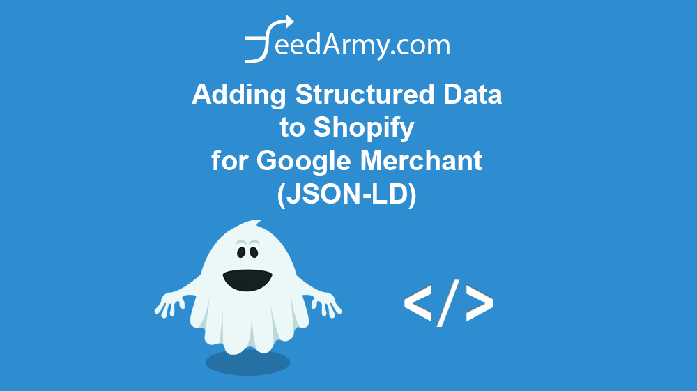 Adding Structured Data to Shopify for Google Merchant (JSON-LD)