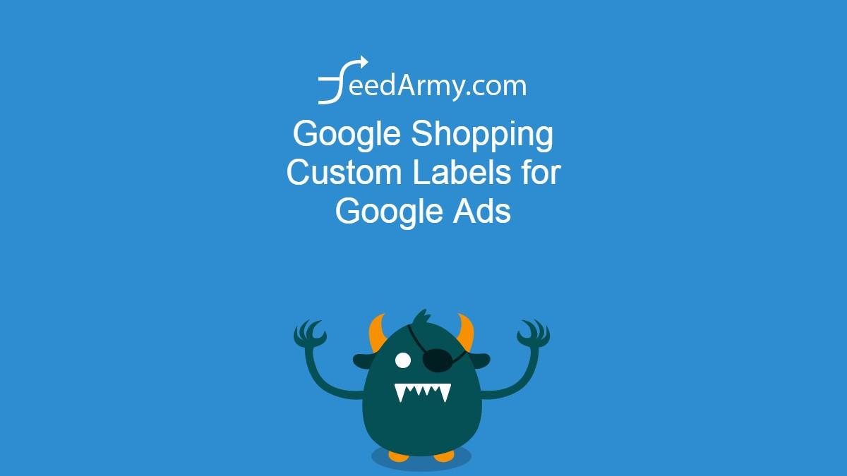 Google Shopping Custom Labels for Google Ads