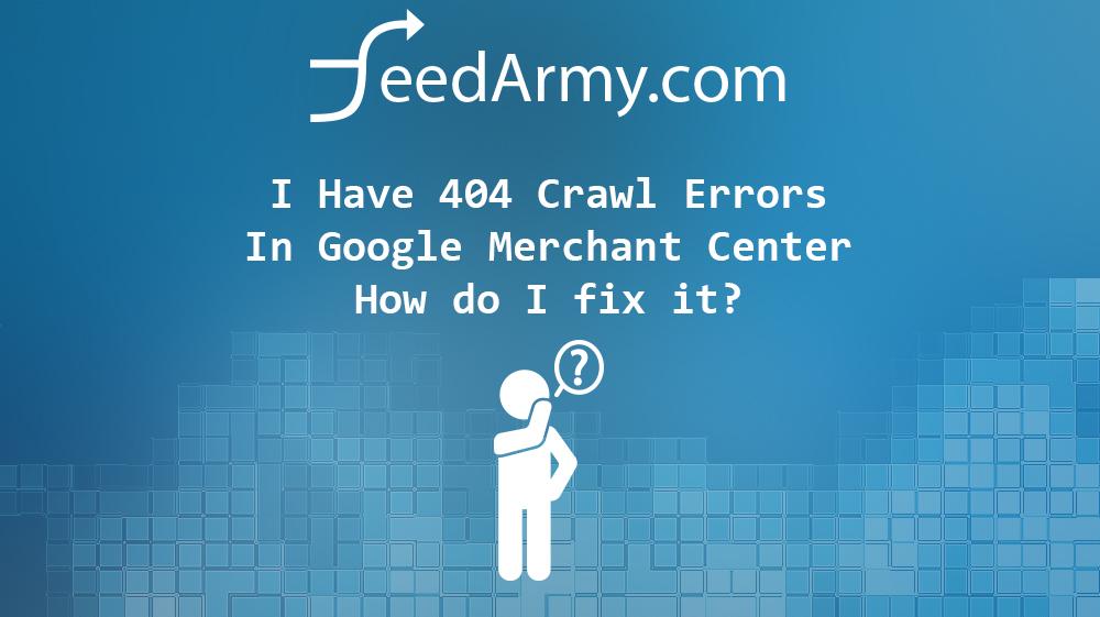 Google Merchant Crawl Errors