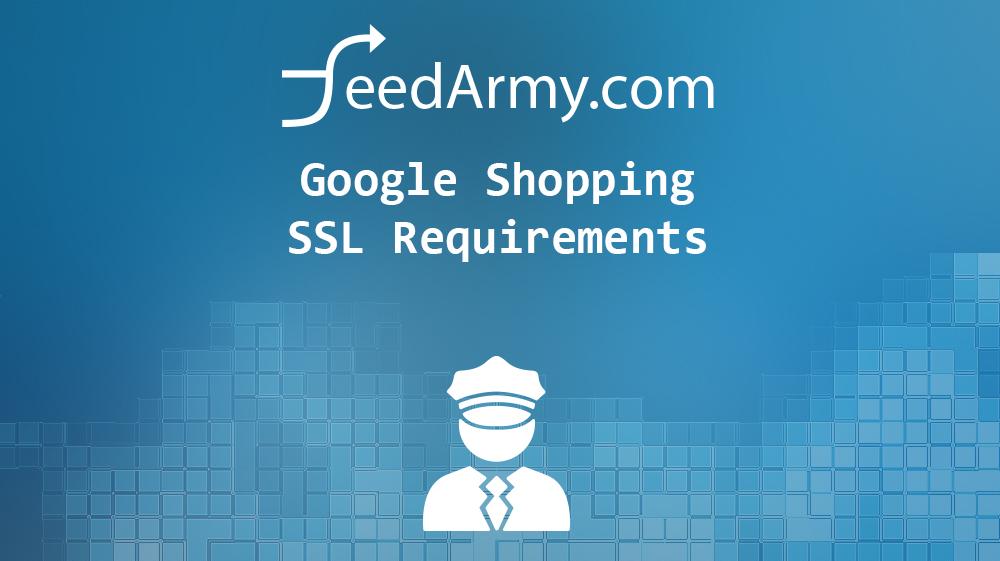 Google Shopping SSL Requirements