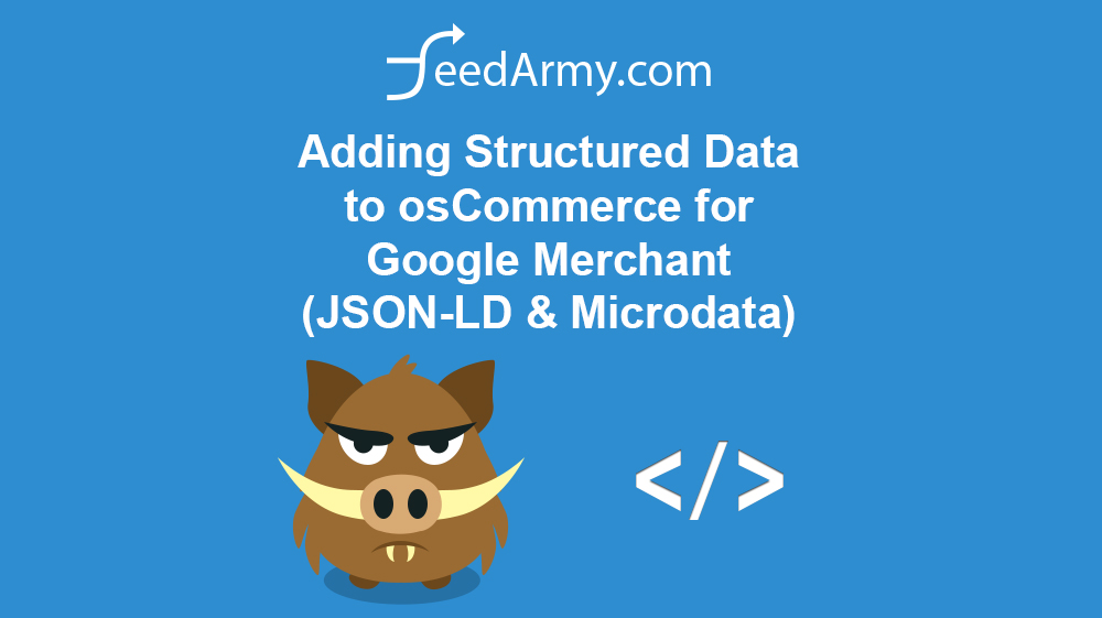 Adding Structured Data to osCommerce for Google Merchant (JSON-LD & Microdata)