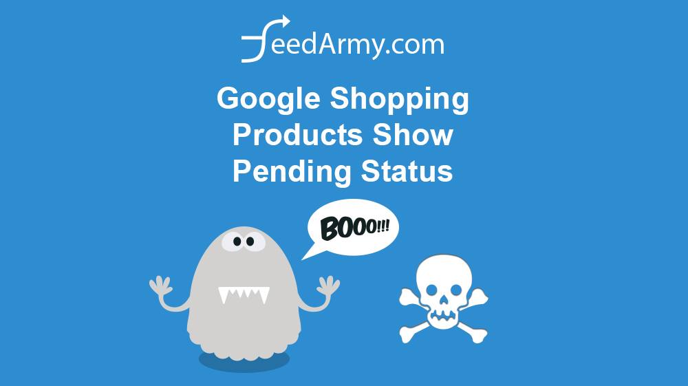 Google Shopping Products Show Pending Status