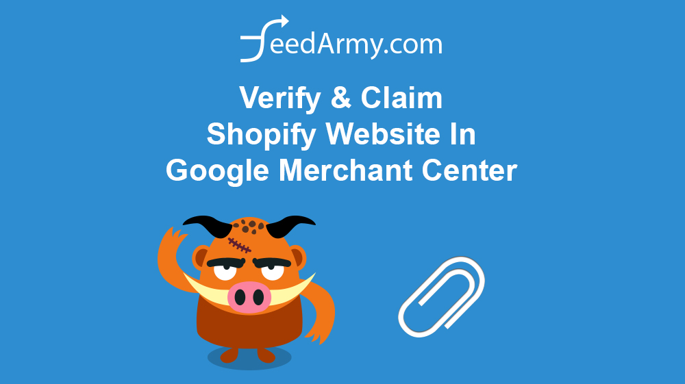 Verify & Claim Shopify Website In Google Merchant Center