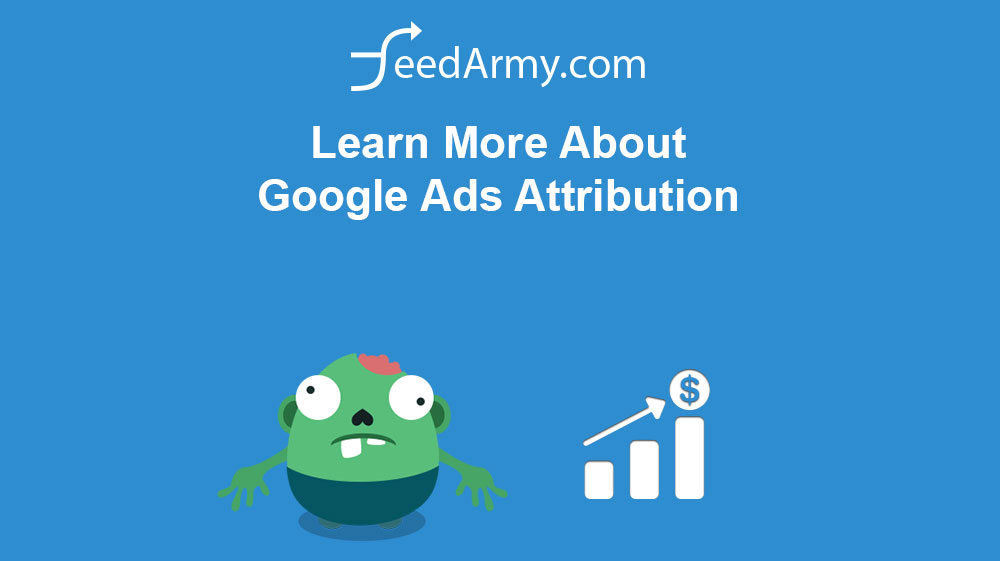 Learn More About Google Ads Attribution