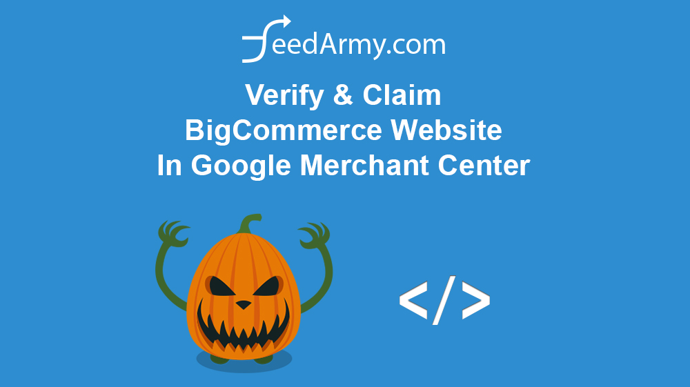 Verify & Claim BigCommerce Website In Google Merchant Center