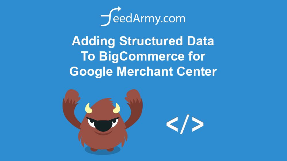 Adding Structured Data To BigCommerce for Google Merchant Center