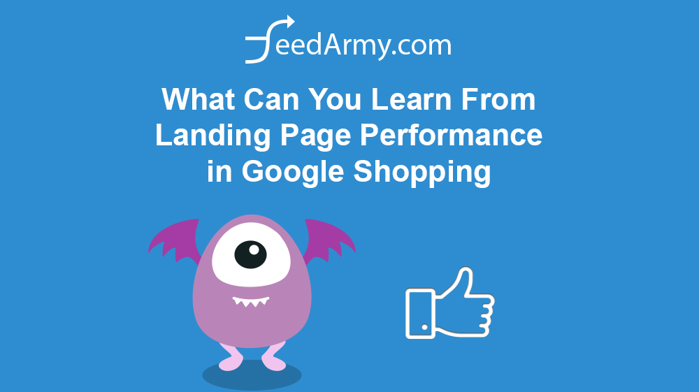 What Can You Learn From Landing Page Performance in Google Shopping
