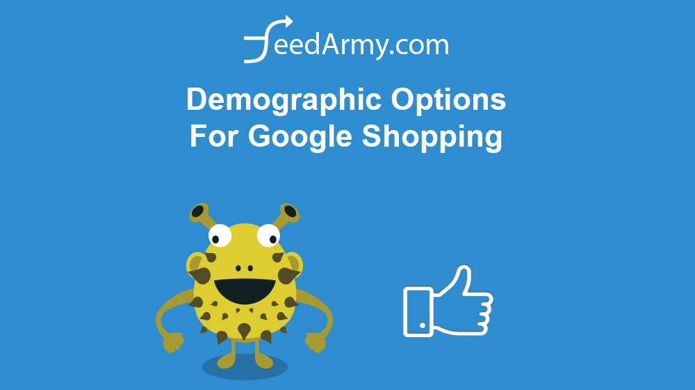 Demographic Options For Google Shopping