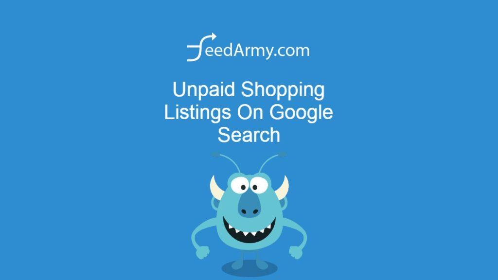 Unpaid Shopping Listings On Google Search