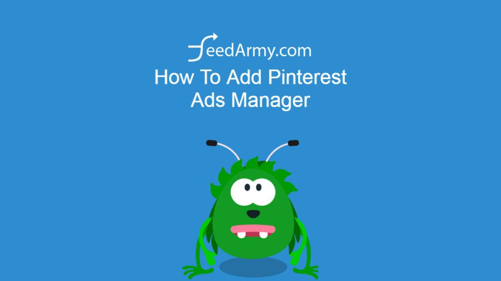 How To Add Pinterest Ads Manager