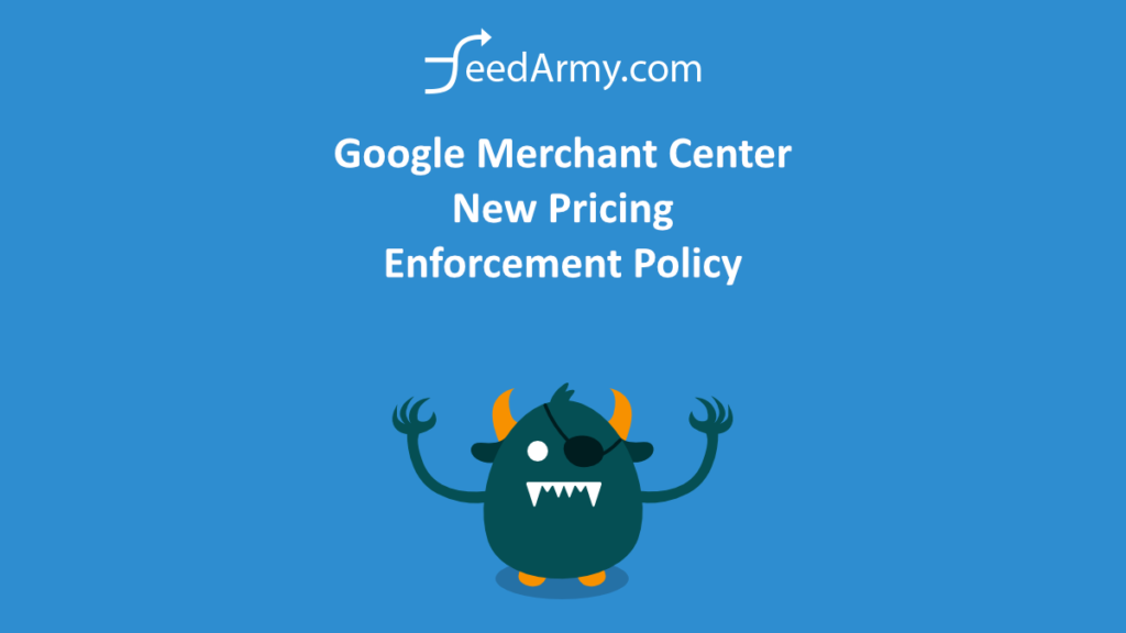 Google Merchant Center New Pricing Enforcement Policy