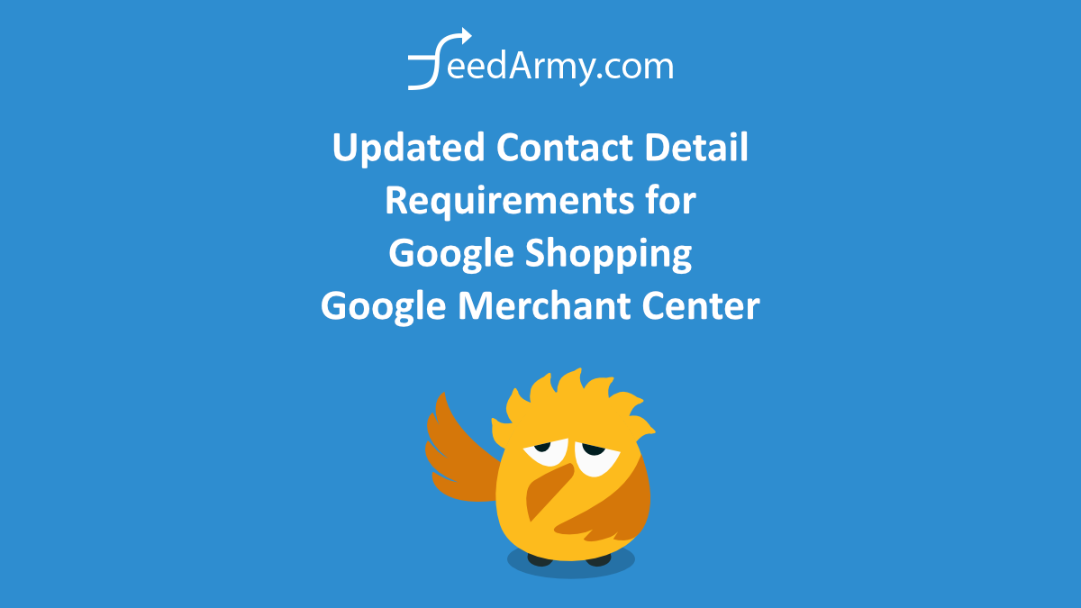 Updated Contact Detail Requirements for Google Shopping Google Merchant Center