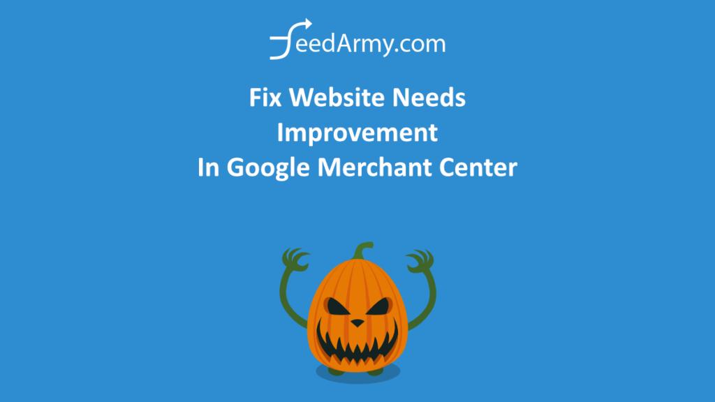 Fix Website Needs Improvement In Google Merchant Center