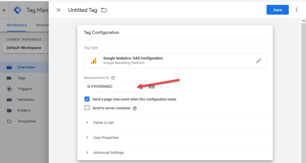 Google Tag Manager Add GA4 Measurement ID