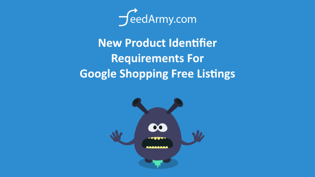 New Product Identifier Requirements For Google Shopping Free Listings
