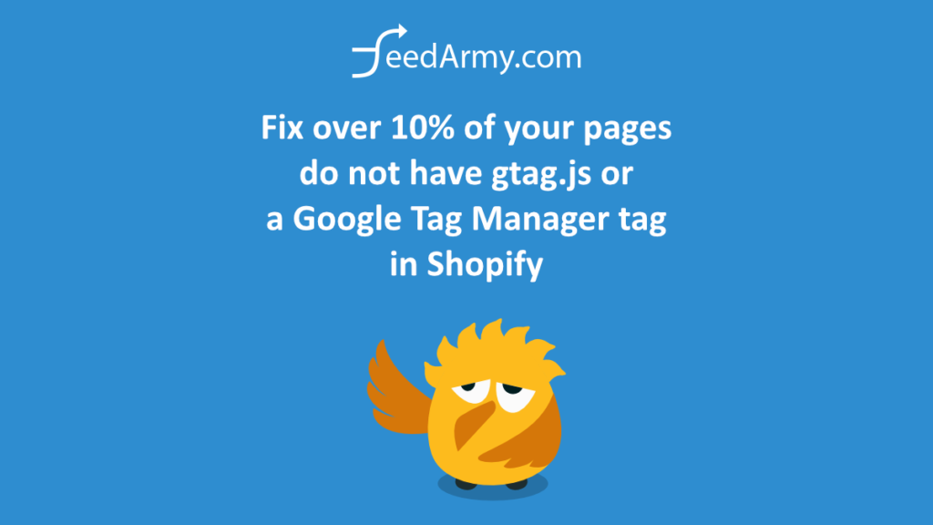 Fix over 10% of your pages do not have gtag.js or a Google Tag Manager tag in Shopify