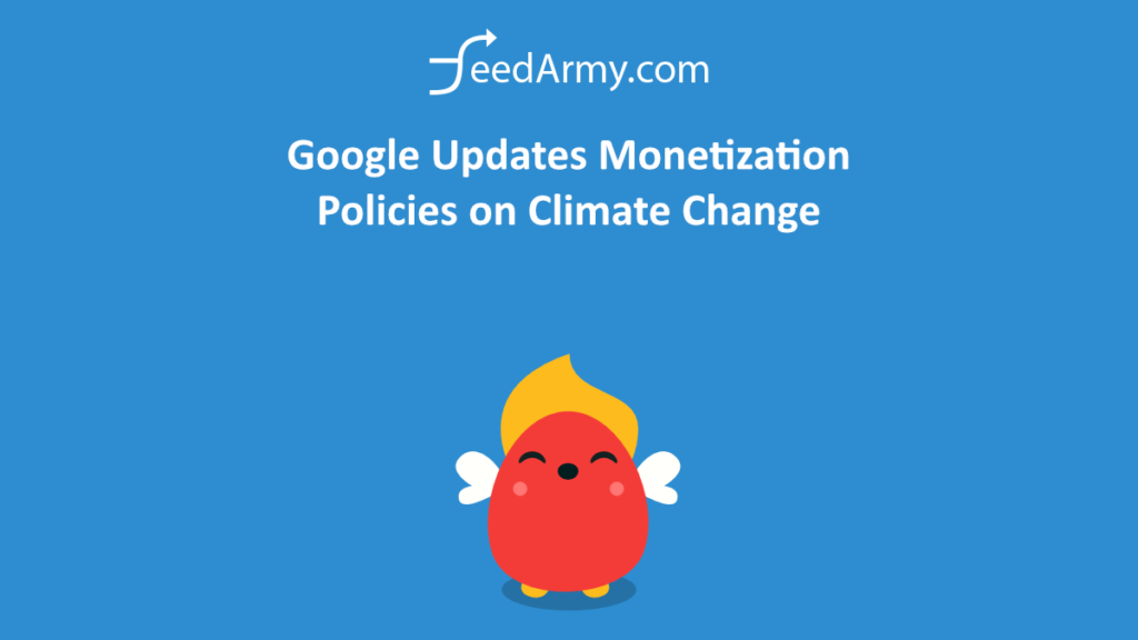 Google Updates Monetization Policies on Climate Change